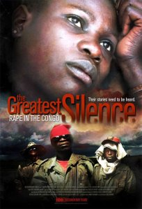 FILM Poster: The Greatest Silence - Rape in the Congo