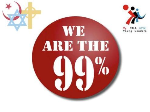 "YaLa-Young Leaders say ""We are the 99%!"""